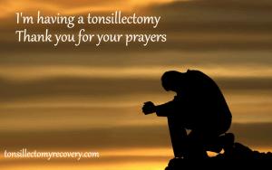 tonsillectomy prayer
